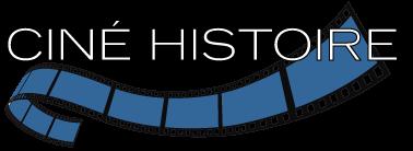 Ciné Histoire